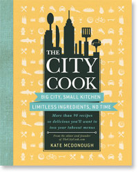 City Cook Book Big City Small Kitchen